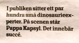 Succé på Kalmar Teater med Pappa Kapsyl